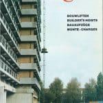 Geschiedenis - een bouwlift van De Jong's Liften bij nieuwbouw project
